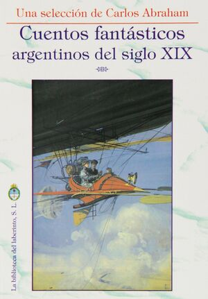 CUENTOS FANTÁSTICOS ARGENTINOS DEL SIGLO XIX