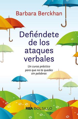 DEFIÉNDETE DE ATAQUES VERBALES (BOL)
