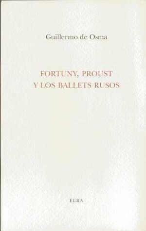FORTUNY PROUST Y LOS BALETS RUSOS