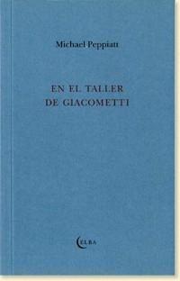 EN EL TALLER DE GIACOMETTI