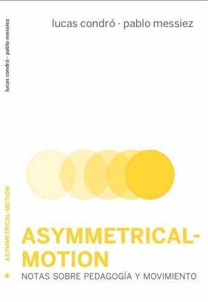 ASYMMETRICAL-MOTION