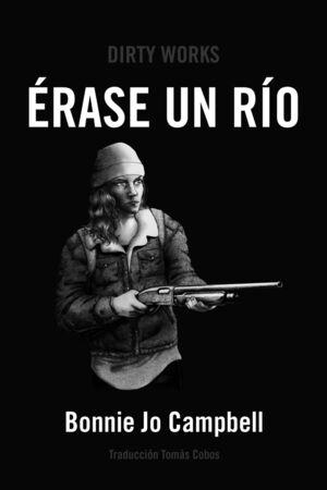 ERASE UN RIO