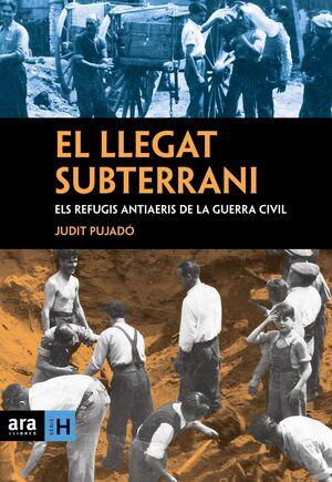 EL LLEGAT SUBTERRANI