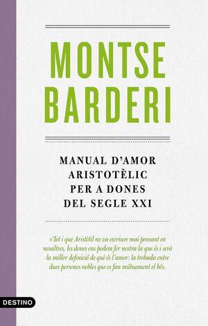 MANUAL D'AMOR ARISTOTÈLIC PER A DONES DEL SEGLE XXI