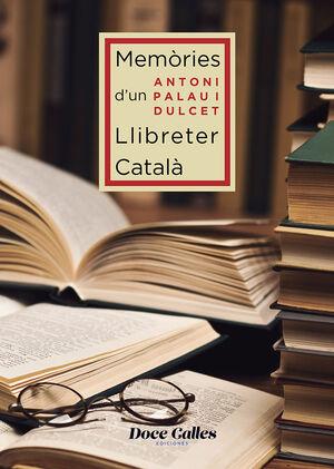 MEMÒRIES DE D'UN LIBRETTER CATALÀ