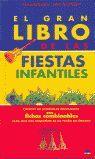 EL GRAN LIBRO DE LAS FIESTAS INFANTILES