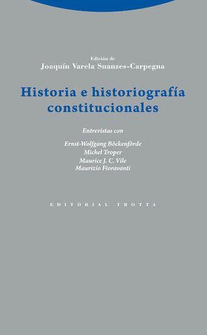 HISTORIA E HISTORIOGRAFÍA CONSTITUCIONALES