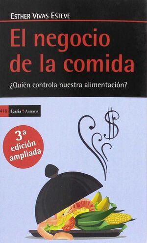 EL NEGOCIO DE LA COMIDA, TERCERA EDICIÓN AMPLIADA