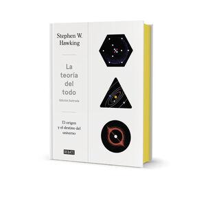 LA TEORÍA DEL TODO (EDICIÓN ILUSTRADA)